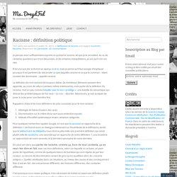 Racisme : définition politique