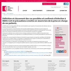 HAUT CONSEIL DE LA SANTE PUBLIQUE - JUIN 2015 - Définition et classement des cas possibles et confirmés d'infection à MERS-CoV et précautions à mettre en œuvre lors de la prise en charge de ces patients