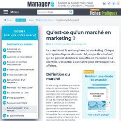 Définition du marché en marketing et principales notions