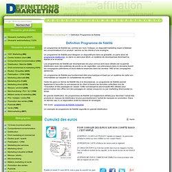 Définition Programme de fidélité : Le glossaire illustr du marketing