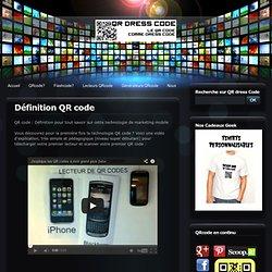 D?finition QR code - QR code, flashcode, datamatrix, microsoft tag et tous les codes barres 2D