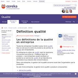 Définition qualité : qu'est-ce que la qualité en entreprise ?