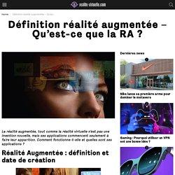 Définition réalité augmentée - Qu'est-ce que la RA ?