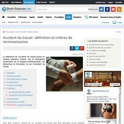 Accident du travail : définition et critères de reconnaissance