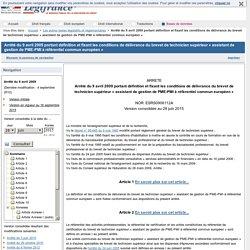 Arrêté du 9 avril 2009 portant définition et fixant les conditions de délivrance du brevet de technicien supérieur « assistant de gestion de PME-PMI à référentiel commun européen »