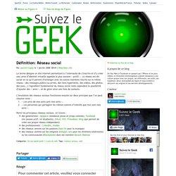 Définition: Réseau social — Suivez le geek