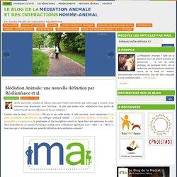 Médiation Animale: une nouvelle définition par Résilienfance et al.