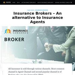 Insurance Brokers Definition, Services, Advantages, Roles & Responsibilities