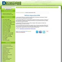 Définition Segmentation RFM