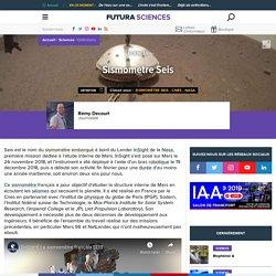 Sismomètre Seis - sismomètre martien - mission Seis - mission InSight