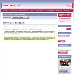 Définition des Smart grids / Définition des Smart grids
