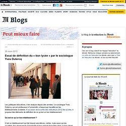 Essai de définition du «bon lycée» par le sociologue Yves Dutercq
