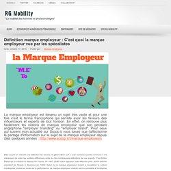 Définition marque employeur : C'est quoi la marque employeur vue par les spécalistes ~ RG Mobility