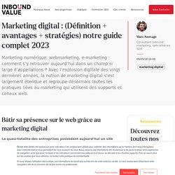 Marketing digital en 2018 : (Définition + avantages + stratégies) notre guide complet