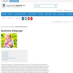 Tout savoir sur le syndrome d'asperger - Définition, symptômes, thérapies...