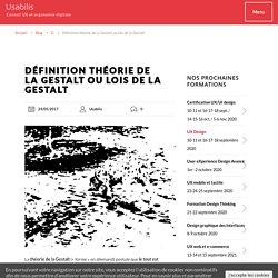 Définition théorie de la Gestalt ou lois de la Gestalt