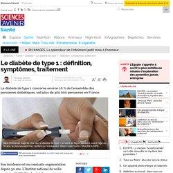 Le diabète de type 1 : définition, symptômes, traitement