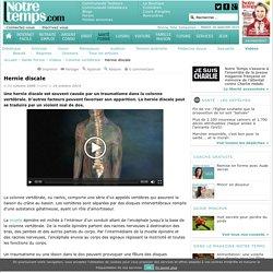 Hernie discale : Symptômes , Définition , Diagnostic , Traitements