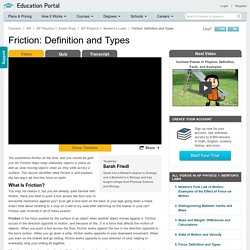 Friction: Definition and Types - Video & Lesson Transcript