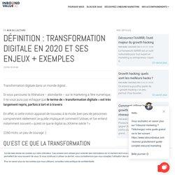 Définition : Transformation Digitale en 2019 et ses enjeux + exemples