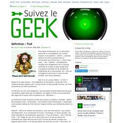 Définition : Troll — Suivez le geek
