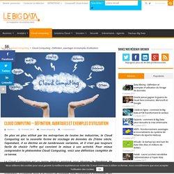 Cloud Computing - Définition, avantages et exemples d'utilisation