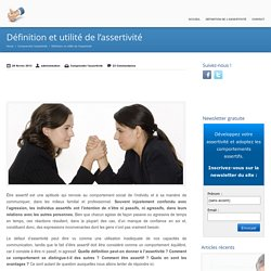 Définition et utilité de l'assertivité