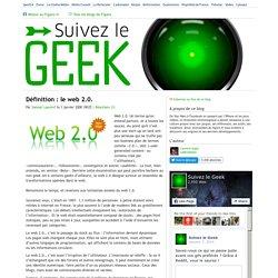 Définition : le web 2.0.