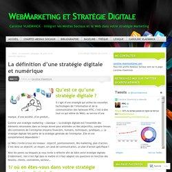 La définition d'une stratégie digitale et numérique
