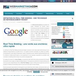 Definition du Real Time Bidding - Webmarketing & co'm