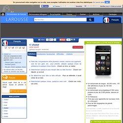 Choisir - Dictionnaire Larousse