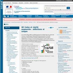 QR Codes et réalité augmentée : définitions et usages — Documentation (CDI)