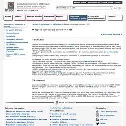 Définitions, méthodes et qualité - Espace économique européen / EEE