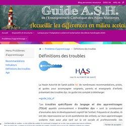 Définitions des troubles – Guide ASH de l'Enseignement Catholique des Alpes Maritimes