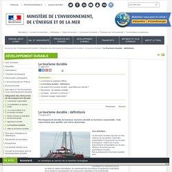 Barbara LARTAUT - Le tourisme durable : définitions - Ministère de l'Environnement, de l'Energie et de la Mer