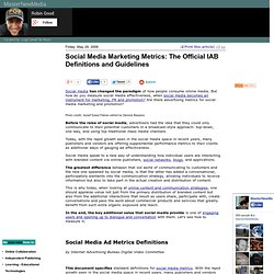 Social Media Marketing Metrics: The Official IAB Definitions and