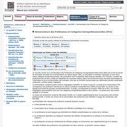 Définitions et méthodes - Nomenclature des Professions et Catégories Socioprofessionnelles (PCS)