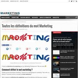Toutes les définitions du mot Marketing