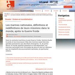 Les marines nationales, définitions et redéfinitions de leurs missions dans le monde, après la Guerre froide