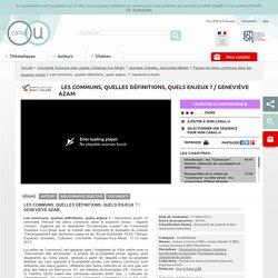 Les communs, quelles définitions, quels enjeux ? / Geneviève Azam - Université Toulouse-Jean Jaurès (Toulouse II-le Mirail)