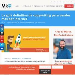 La guía definitiva de copywriting para vender más por Internet