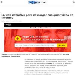 La web definitiva para descargar cualquier vídeo de Internet