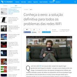 Conheça o eero: a solução definitiva para todos os problemas das redes WiFi - Tecmundo