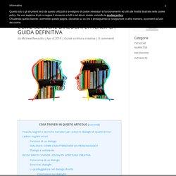 COME SCRIVERE DIALOGHI EFFICACI? LA GUIDA DEFINITIVA - Corso di scrittura creativa online: videolezioni