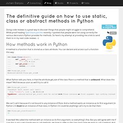 The definitive guide on how to use static, class or abstract methods in Python