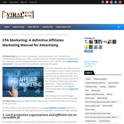 CPA Marketing: A definitive Affiliates Marketing Manual for Advertising