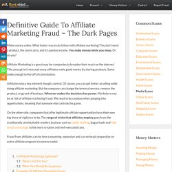 Definitive Guide To Affiliate Marketing Fraud - The Dark Pages