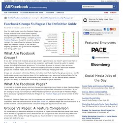 Facebook Groups Vs Pages: The Definitive Guide