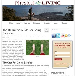 The Definitive Guide For Going Barefoot