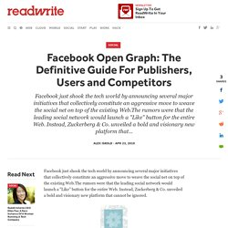 Facebook Open Graph: The Definitive Guide For Publishers, Users